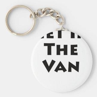 Get In The Van Keychain