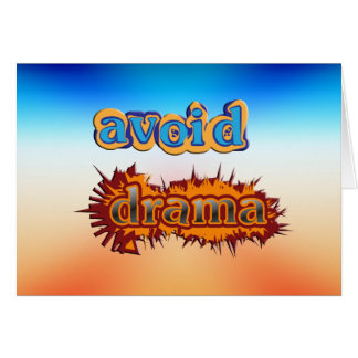 Get Inspired ~ Avoid Drama Card