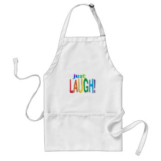 Get Inspired ~ Just Laugh! Adult Apron