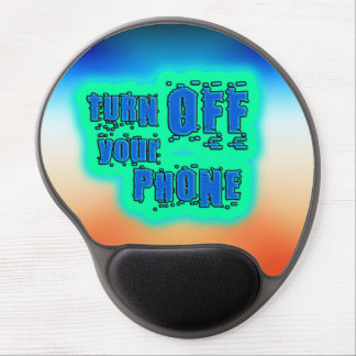 Get Inspired ~ Turn off your phone Gel Mouse Pad
