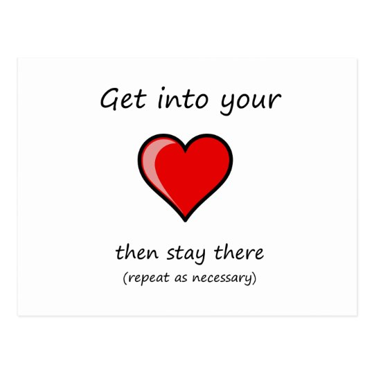 get into your heart, then stay there... postcard