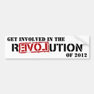 GET INVOLVED IN THE REVOLUTION OF 2012 CAR BUMPER STICKER