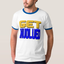 Get Involved T-Shirt