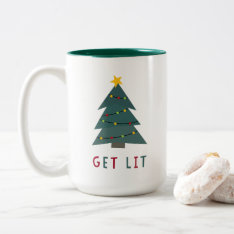 Get Lit | Funny Christmas Two-tone Coffee Mug at Zazzle