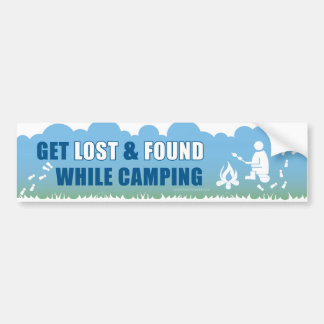 """""""Get lost & found while camping"""" Bumper Sticker"""