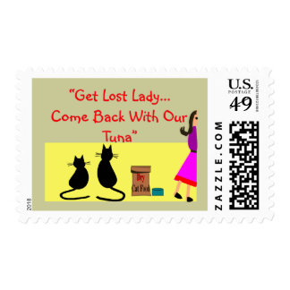 """""""Get Lost Lady, Come Back With Our Tuna"""" Stamps"""