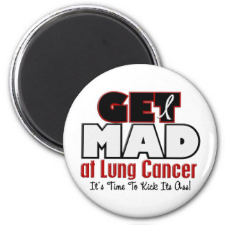 Get Mad At Lung Cancer Magnet
