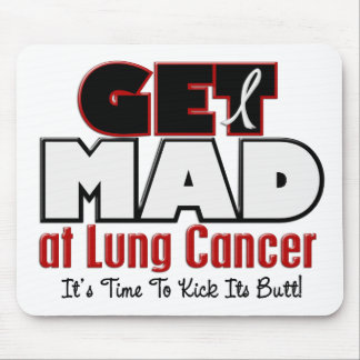 Get Mad At Lung Cancer Mouse Pad