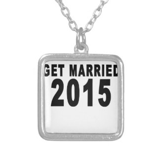 GET MARRIED 2015.png Personalized Necklace