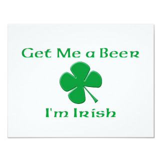 Get Me a Beer I'm Irish 4.25x5.5 Paper Invitation Card