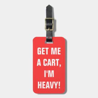 Get me a cart bag tags