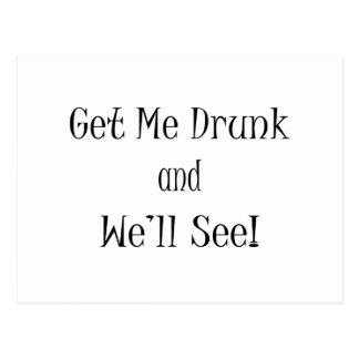 Get Me Drunk and We'll See black Postcard