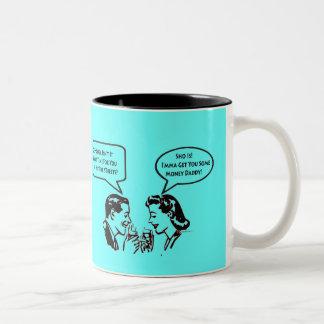 Get Me My Money Coffee Mug