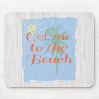"""""""Get Me to the Beach!"""" Mouse Pad"""