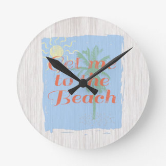 """Get Me to the Beach!"" Round Clock"