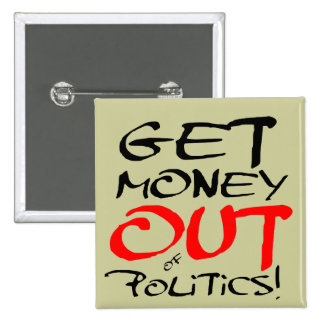 Get Money Out! Pinback Button