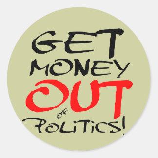 Get Money Out! Round Sticker