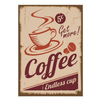 Get More Coffee Advertising Grunge Style Poster