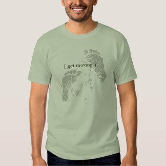 Get Moving T-Shirt