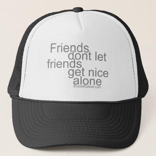 Get Nice Trucker Hat