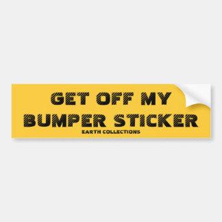 GET OFF MY BUMPER STICKER CAR BUMPER STICKER