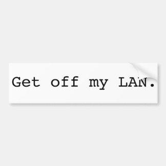 Get Off My LAN. Bumper Sticker
