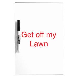 Get off my Lawn Dry-Erase Board