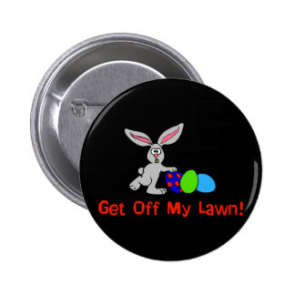 Get Off My Lawn Pinback Button