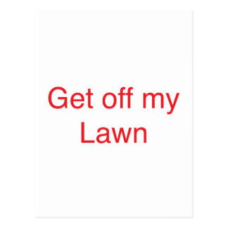 Get off my Lawn Postcard