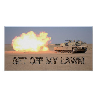 GET OFF MY LAWN! POSTER