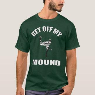 Get Off My Mound T-Shirt
