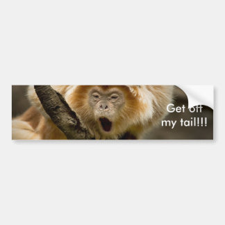 Get off my tail!!! bumper stickers