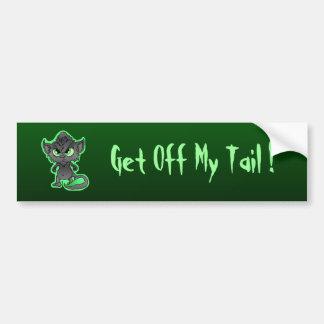 Get Off My Tail Car Bumper Sticker
