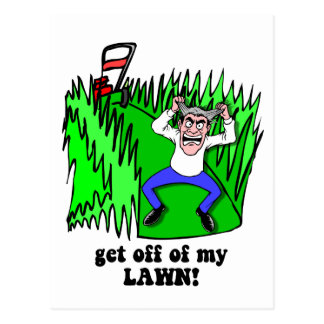 get off of my lawn postcard