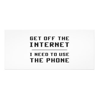 Get Off The Internet I Need To Use The Phone Full Color Rack Card