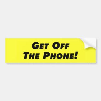Get Off The Phone Bumper Sticker