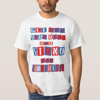 Get Off Your Butt Branded (alt) T-Shirt