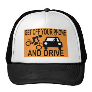 Get Off Your Phone & Drive Trucker Hat