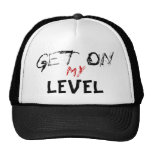 Get , On, My, LEVEL Mesh Hat