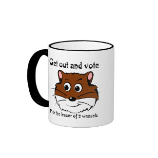 Get out and vote (a weasel wins anyway) mugs