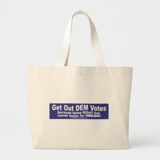 Get Out DEM Votes - shirts, skins, and more shirts Tote Bags