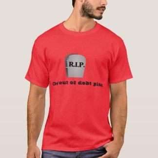 Get out of Debt Plan Shirt