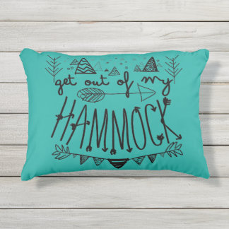 Get Out Of My Hammock Outdoor Pillow