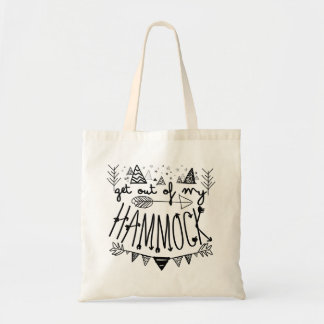 Get Out Of My Hammock Tote Bag