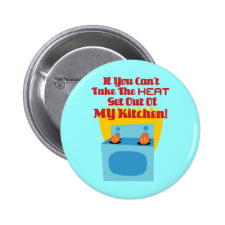 Get Out Of My Kitchen Button