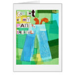 Get Out Of My Pants, Squirrel. Greeting Card