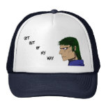 Get out of my way cap trucker hat