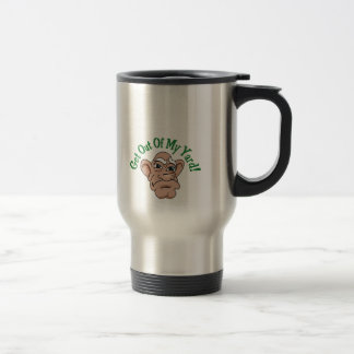 Get Out Of My Yard 15 Oz Stainless Steel Travel Mug