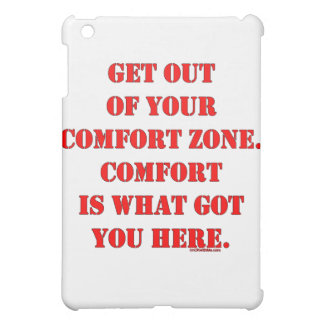 Get Out of Your Comfort Zone! iPad Mini Covers
