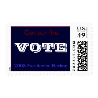 Get out the vote! stamp
